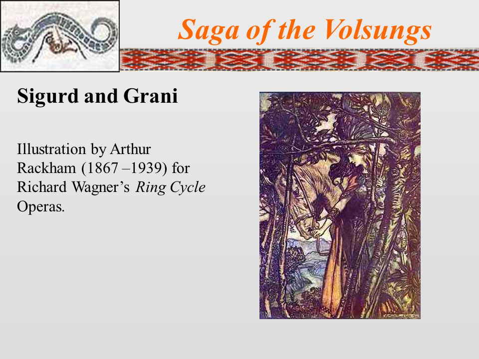 Saga of the Volsungs Sigurd and Grani Illustration by Arthur Rackham (1867 –1939) for Richard Wagner's Ring Cycle Operas.