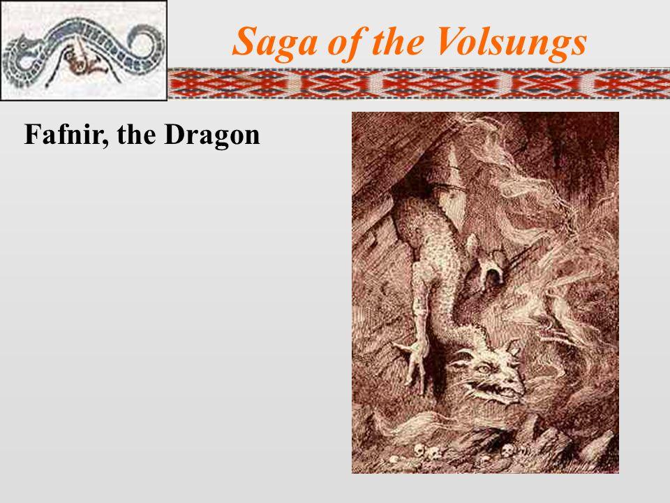 Saga of the Volsungs Fafnir, the Dragon