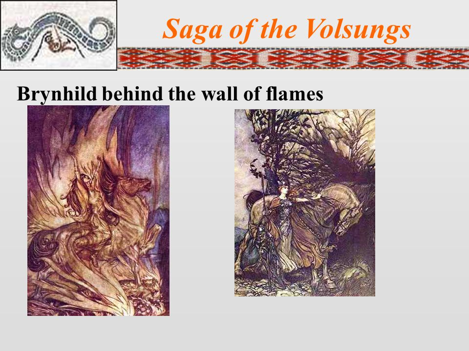 Saga of the Volsungs Brynhild behind the wall of flames