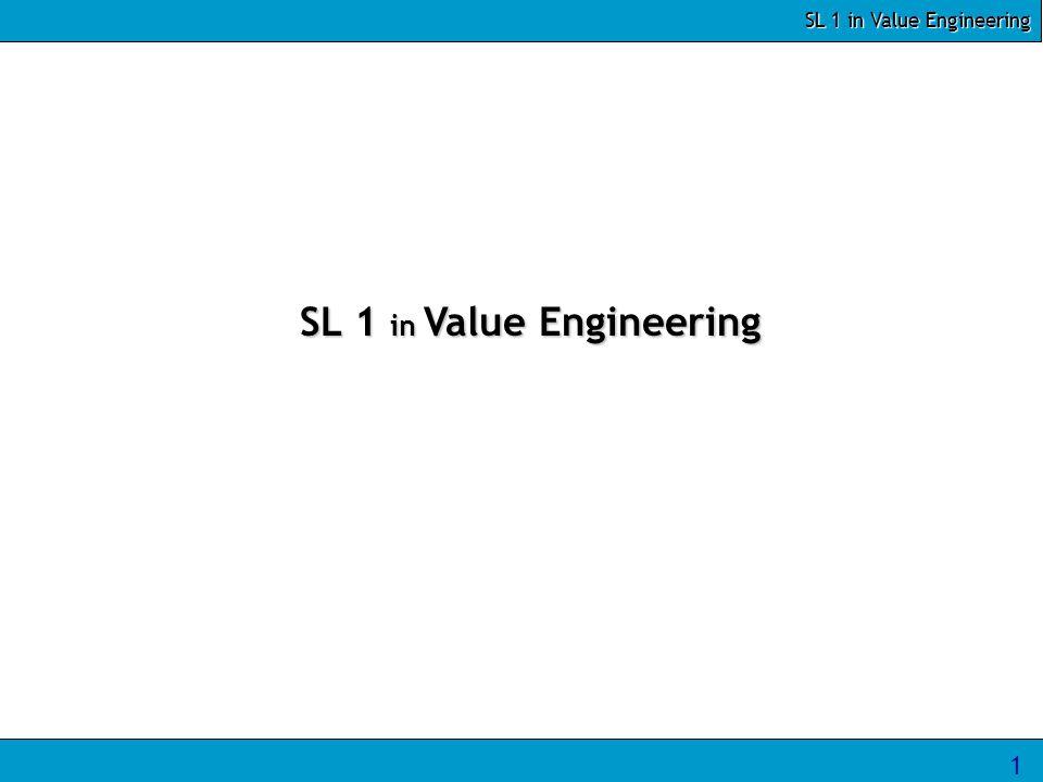SL 1 in Value Engineering 1