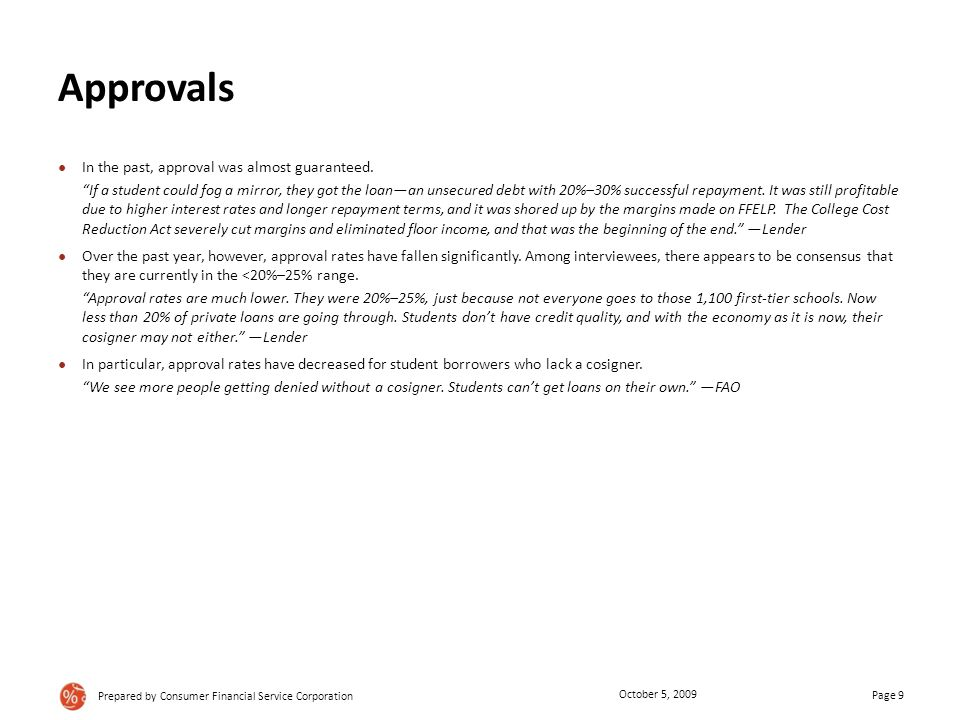 Approvals ● In the past, approval was almost guaranteed.