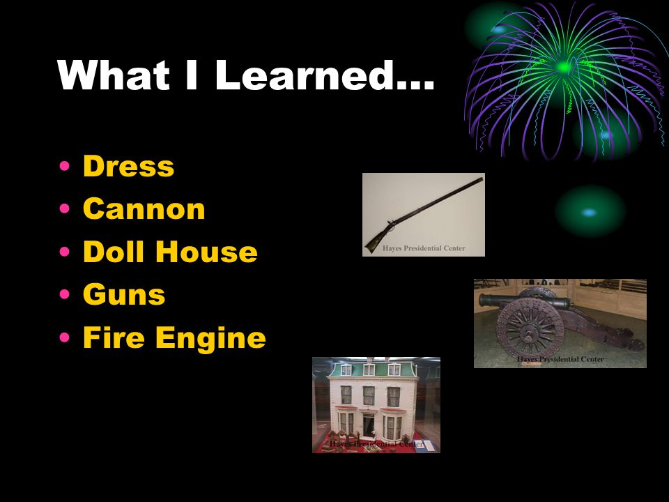 What I Learned… Dress Cannon Doll House Guns Fire Engine