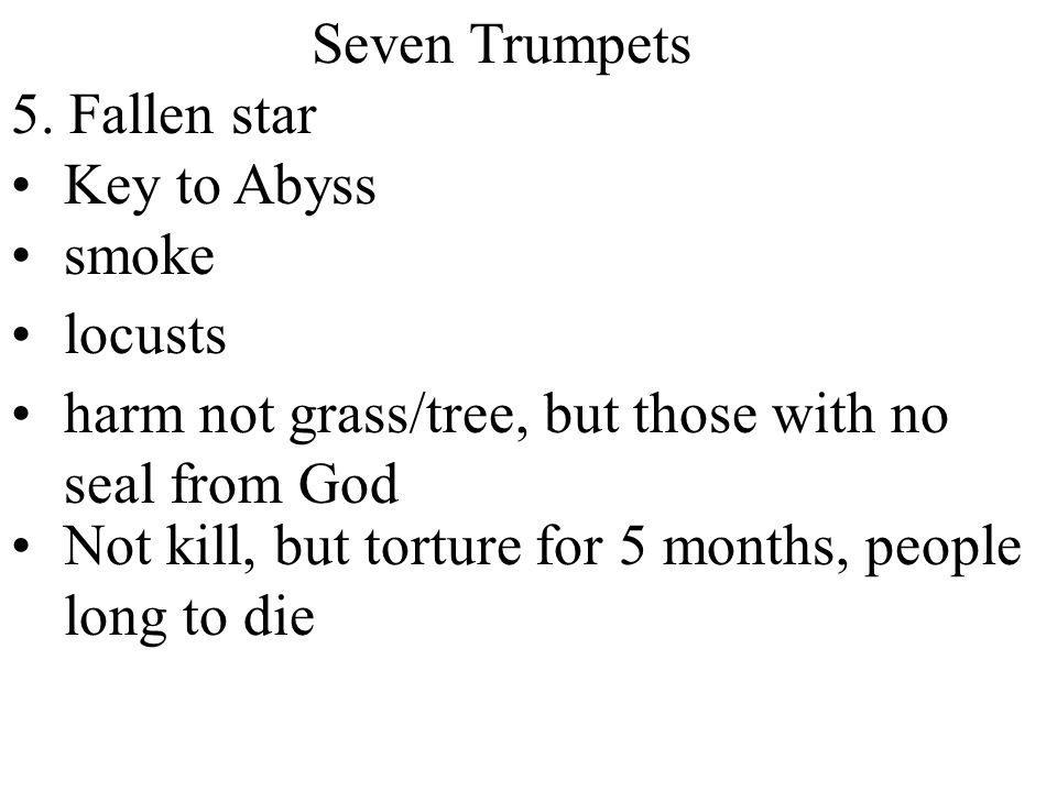 Seven Trumpets 5.