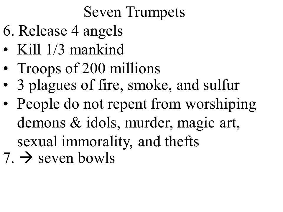 Seven Trumpets 6.