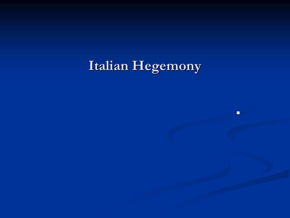 Italian Hegemony