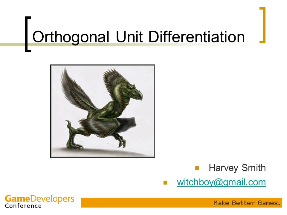 Orthogonal Unit Differentiation Harvey Smith witchboy@gmail.com