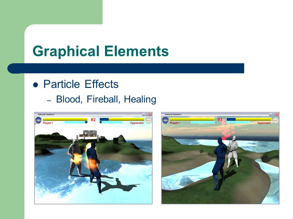 Graphical Elements Particle Effects – Blood, Fireball, Healing
