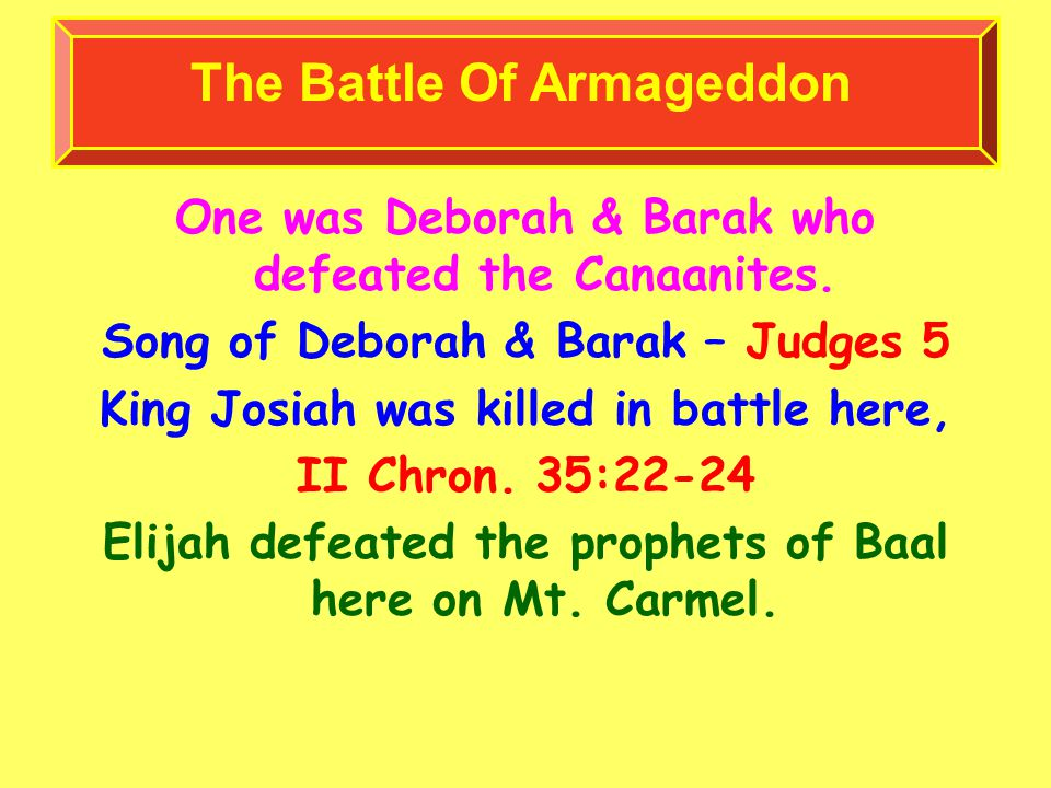 One was Deborah & Barak who defeated the Canaanites.