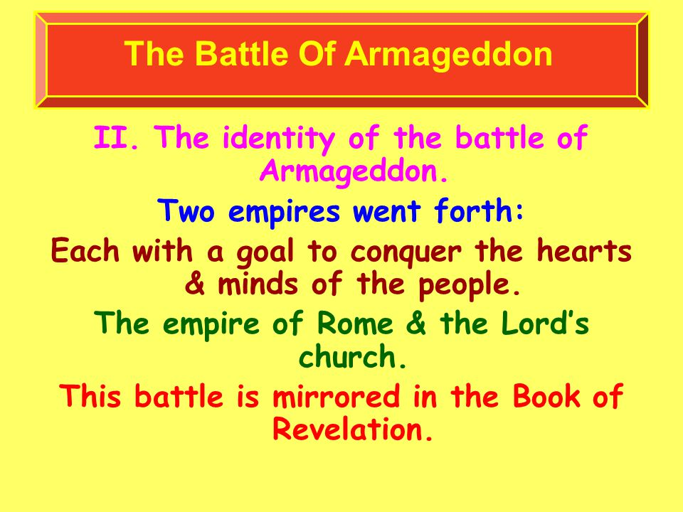 II. The identity of the battle of Armageddon.