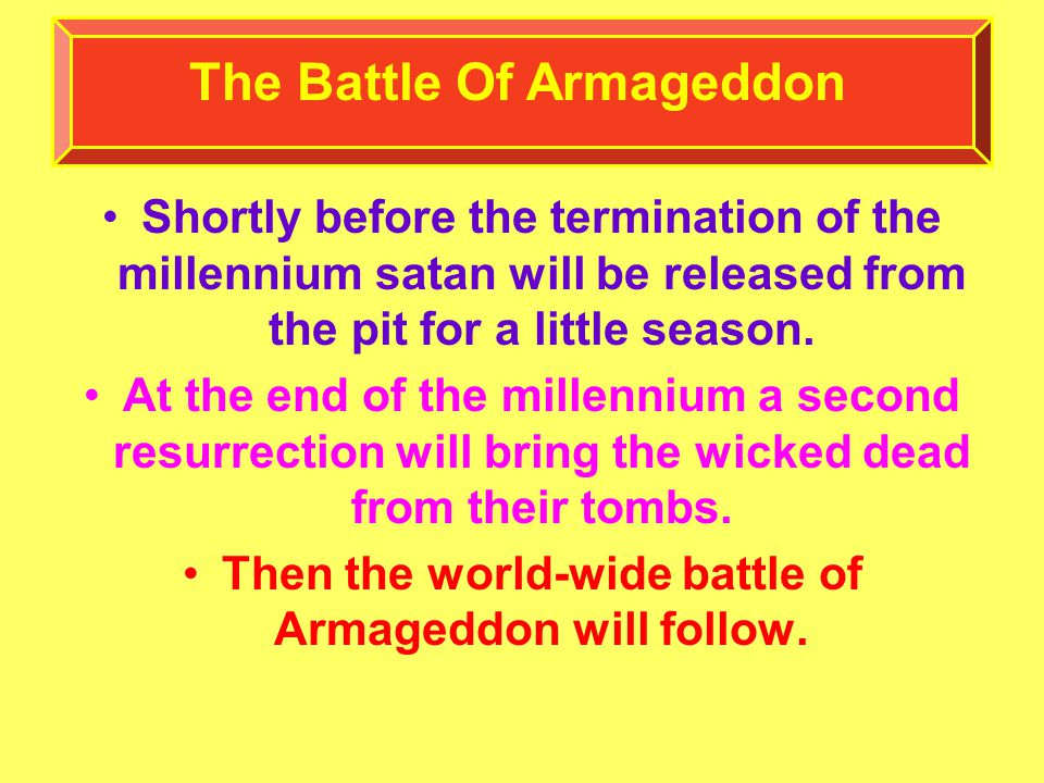 Shortly before the termination of the millennium satan will be released from the pit for a little season.