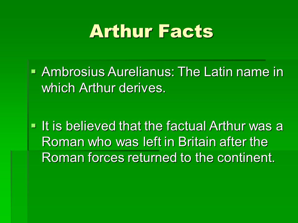 Facts  This Roman then took up arms with the Britons against the invading Saxon tribes.