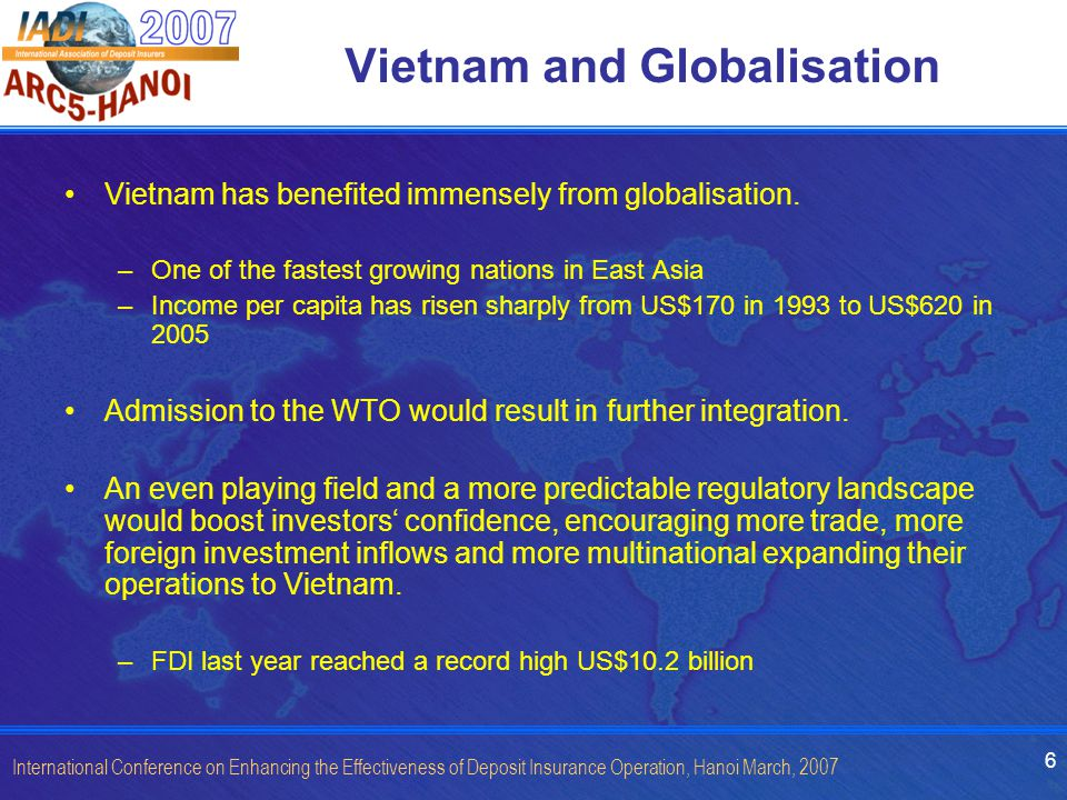 7 International Conference on Enhancing the Effectiveness of Deposit Insurance Operation, Hanoi March, 2007 Negative Pitfalls of Globalisation Managing income disparity between the rich and the poor.