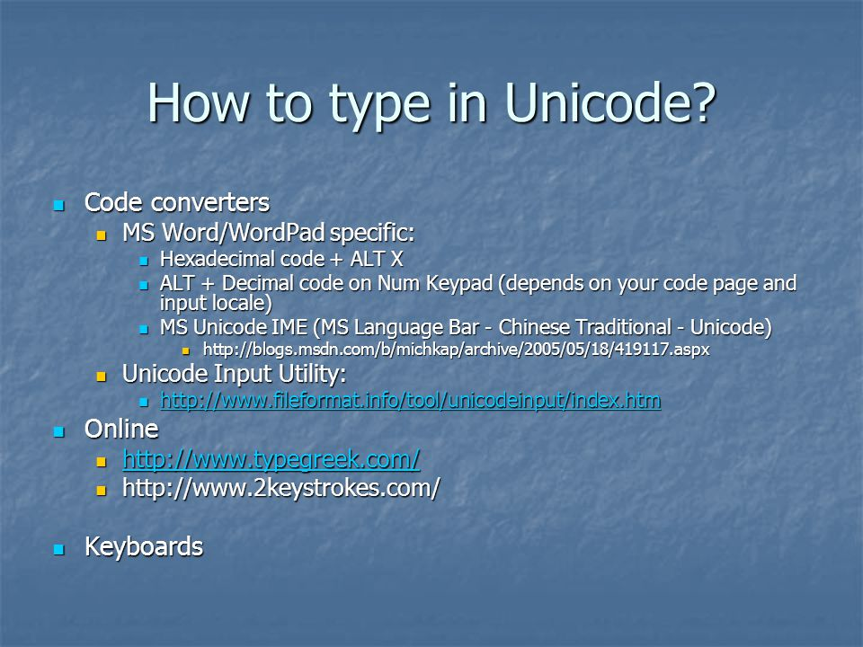 How to type in Unicode.