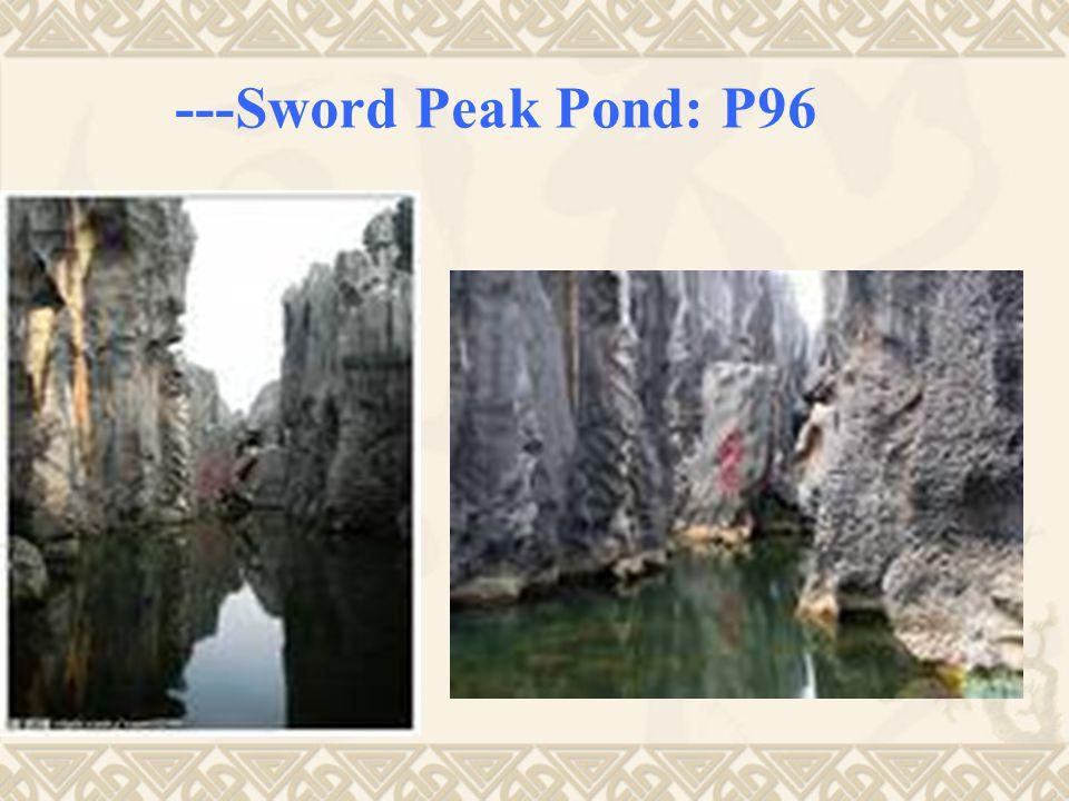 ---Sword Peak Pond: P96