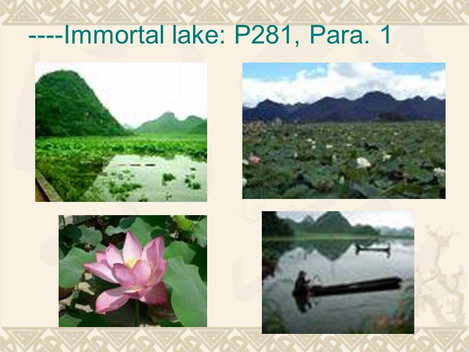 ----Immortal lake: P281, Para. 1