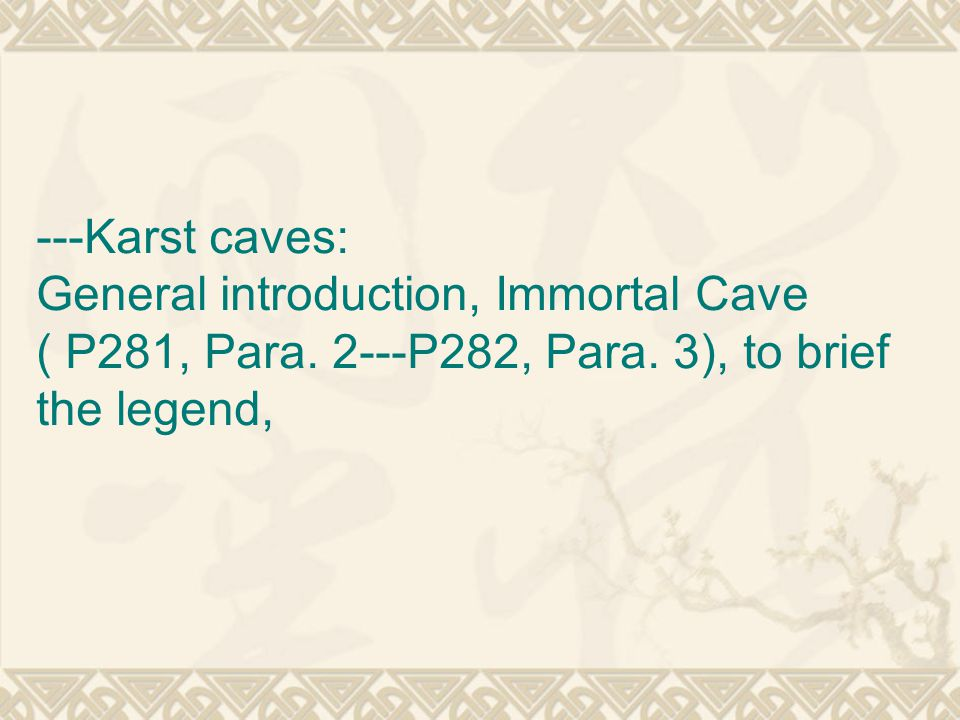 ---Karst caves: General introduction, Immortal Cave ( P281, Para.