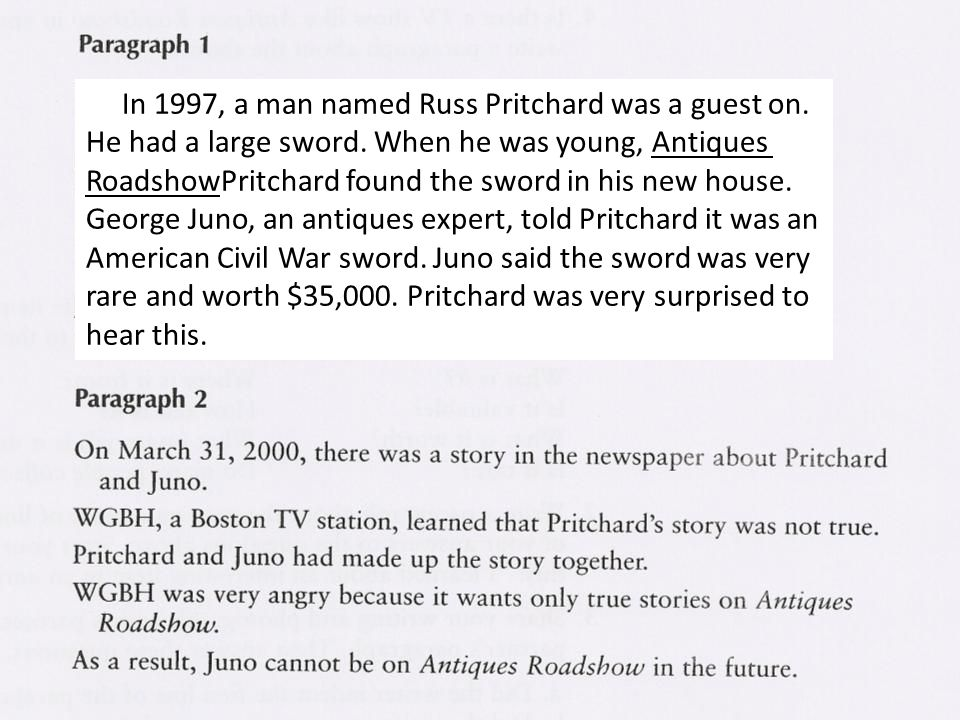 In 1997, a man named Russ Pritchard was a guest on. He had a large sword. When he was young, Antiques RoadshowPritchard found the sword in his new hou