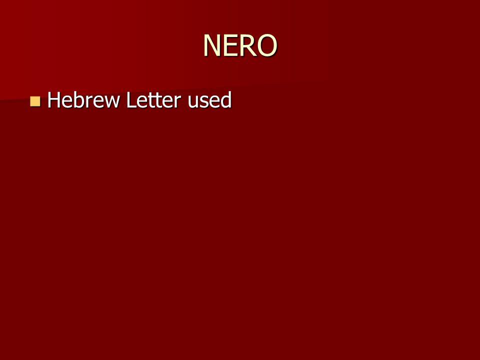 NERO Hebrew Letter used Hebrew Letter used