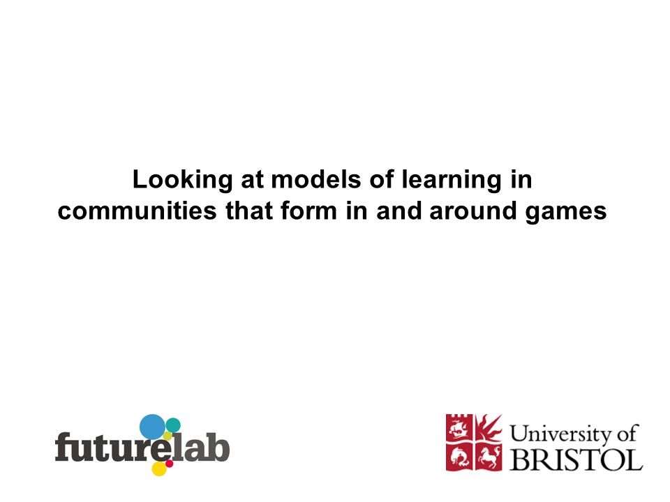 Looking at models of learning in communities that form in and around games