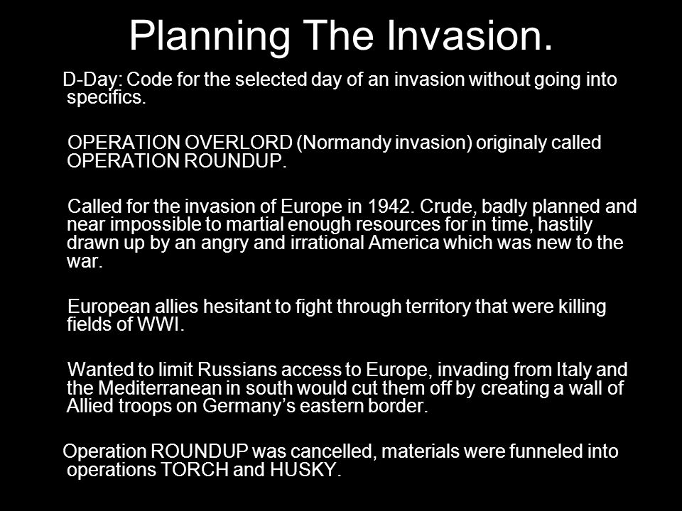 The Invasion Begins The Invasion is called several times on account of weather.