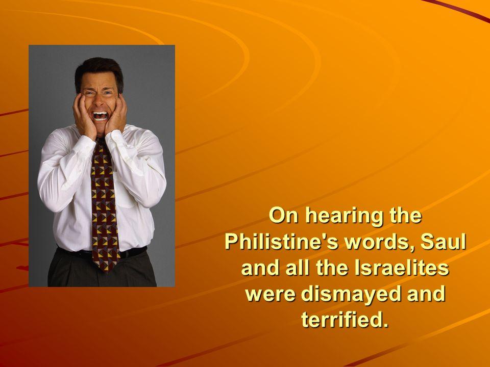Then the Philistine said,