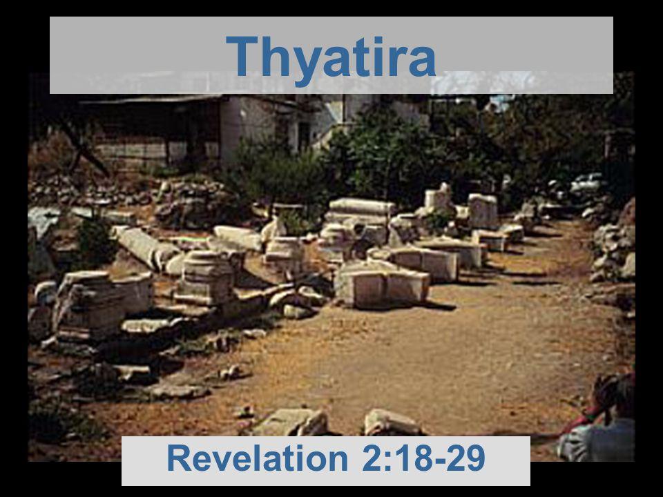 Thyatira Revelation 2:18-29