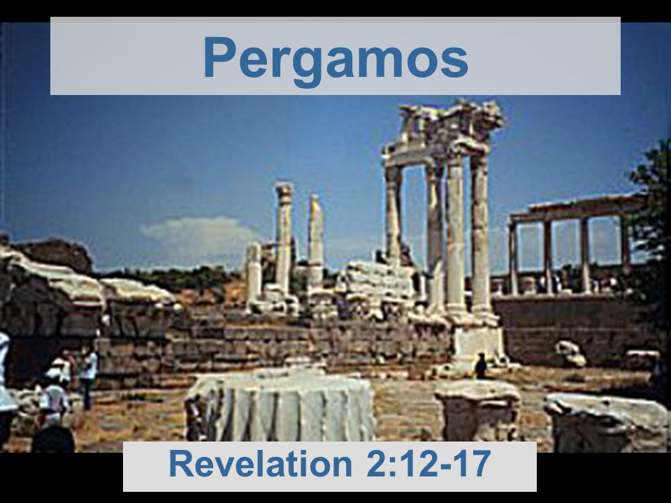 Pergamos Revelation 2:12-17