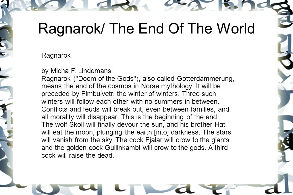 Ragnarok/ The End Of The World Ragnarok by Micha F. Lindemans Ragnarok (