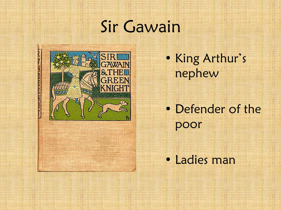 Sir Kay Arthur and Kay raised by Sir Ector Kay was Arthur's foster brother Tries to claim sword in the stone