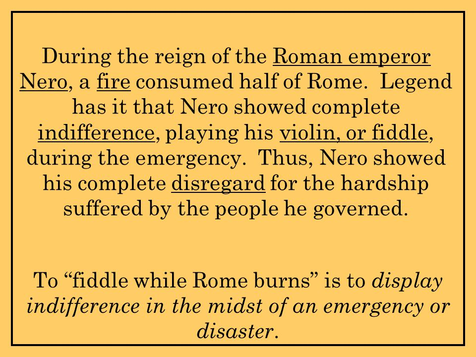 During the reign of the Roman emperor Nero, a fire consumed half of Rome.
