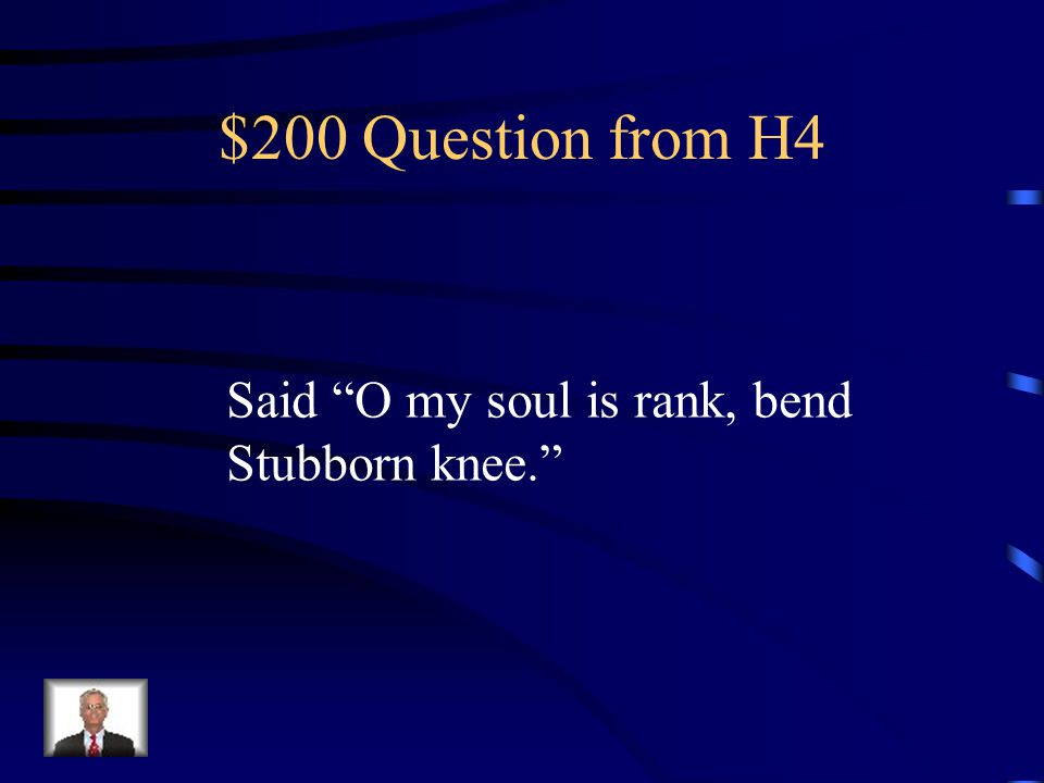 $100 Answer from H4 Who is Polonius