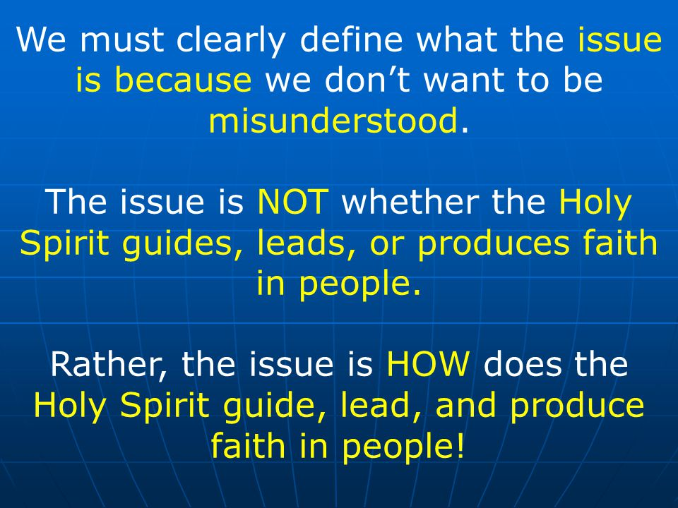 We must clearly define what the issue is because we don't want to be misunderstood.
