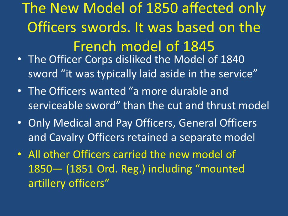 The New Model of 1850 affected only Officers swords.