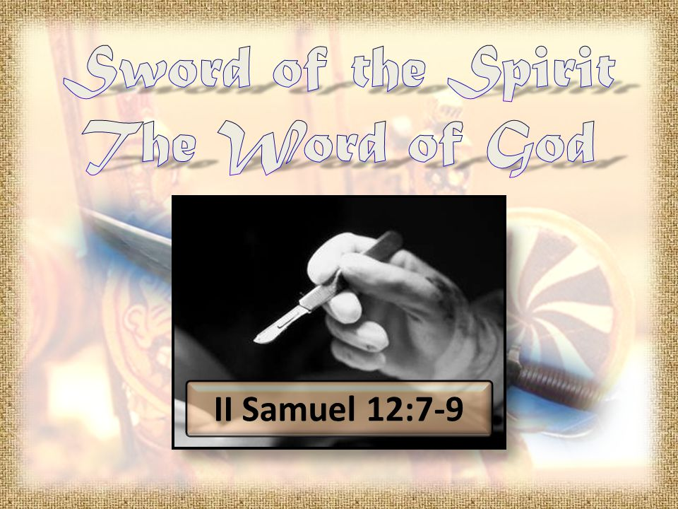 II Samuel 12:7-9