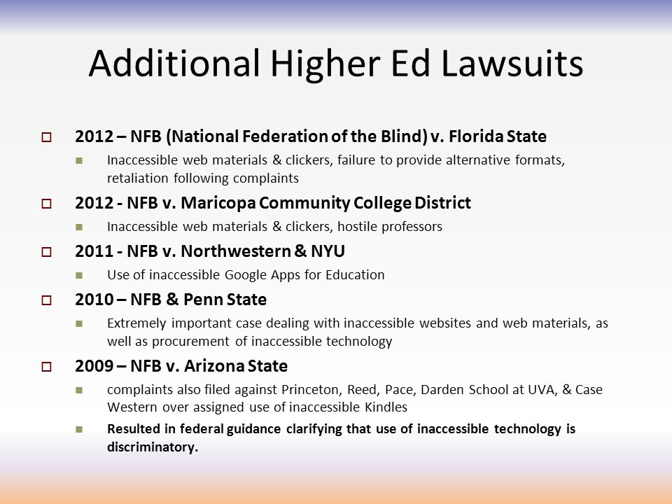Additional Higher Ed Lawsuits  2012 – NFB (National Federation of the Blind) v.