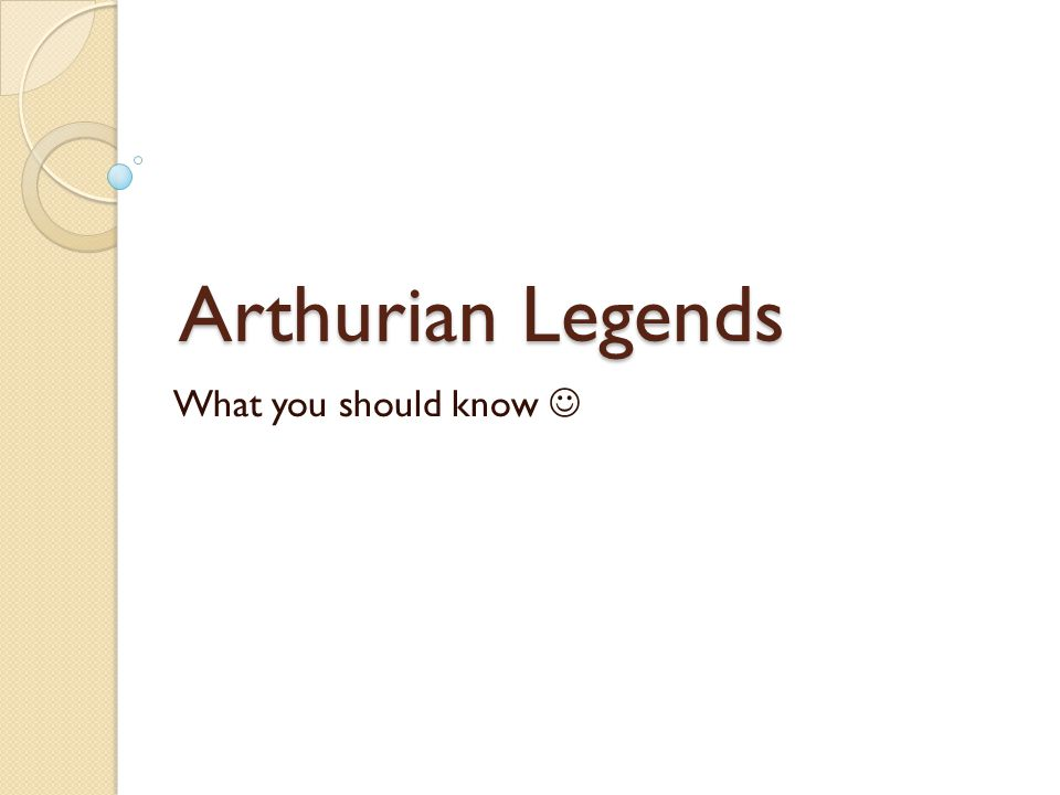Arthurian Legends What you should know