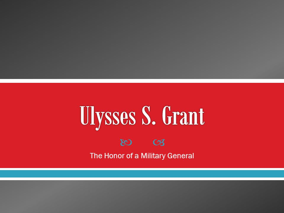  The Honor of a Military General