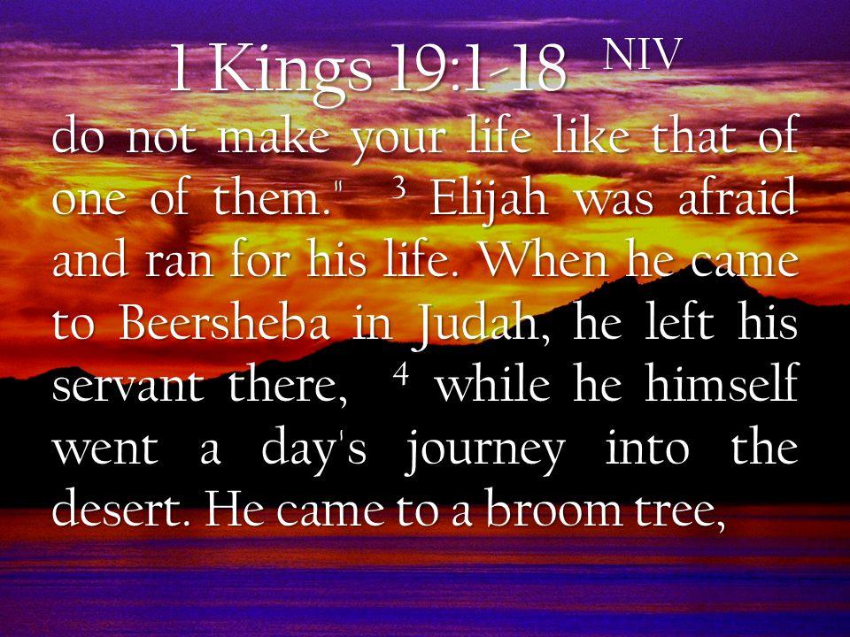 1 Kings 19:1-18 NIV Jehu.