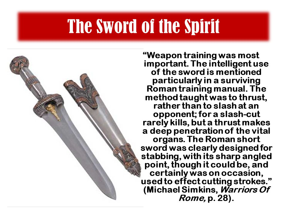 The Sword of the Spirit Weapon training was most important.