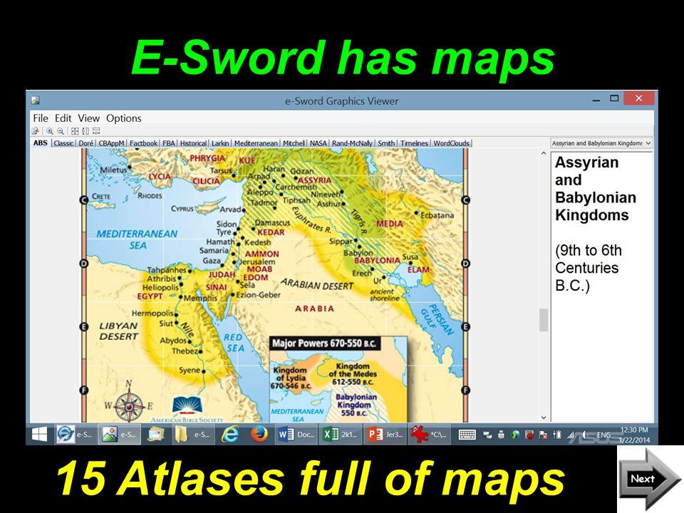 E-Sword has maps 15 Atlases full of maps