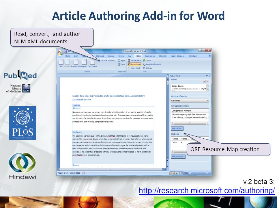 v.2 beta 3: http://research.microsoft.com/authoring/ ORE Resource Map creation Read, convert, and author NLM XML documents