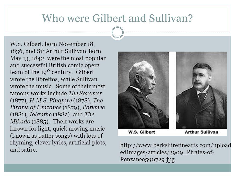 Who were Gilbert and Sullivan.