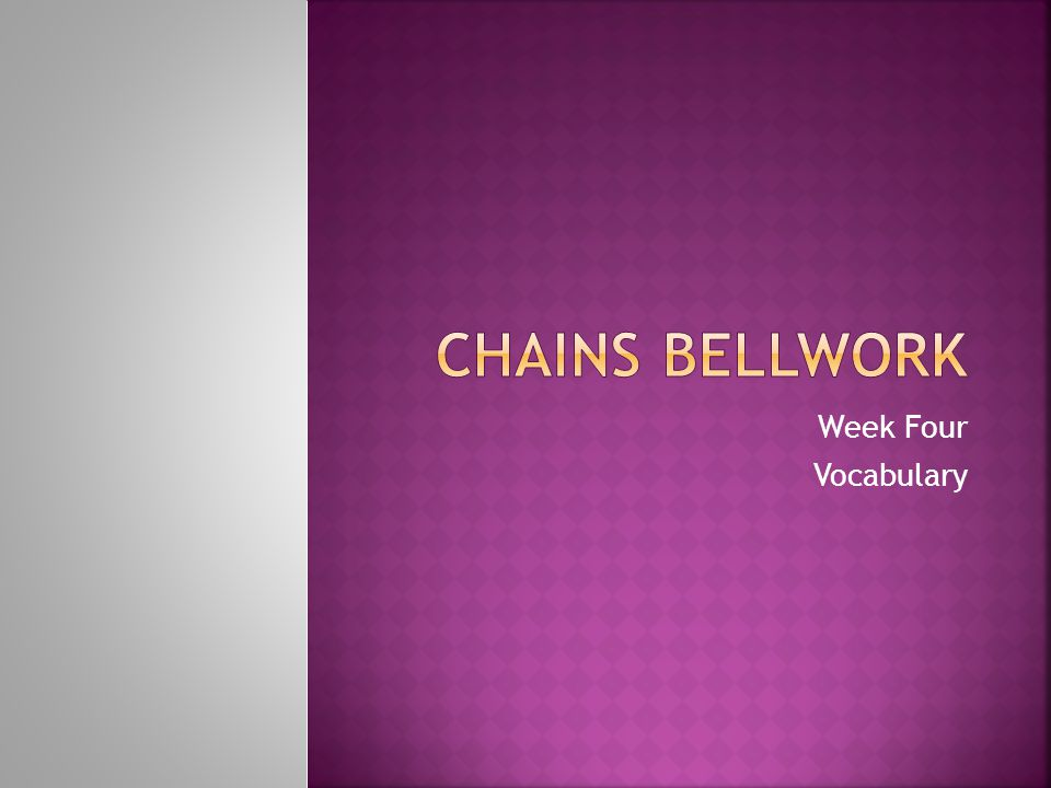 Week Four Vocabulary