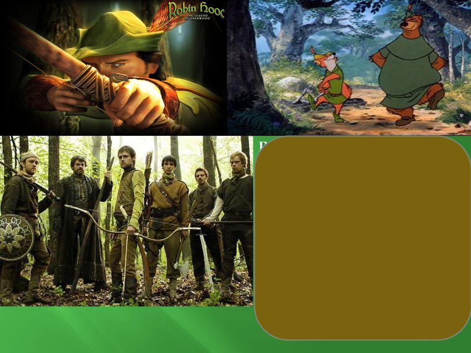 Robin Hood: Legend because...