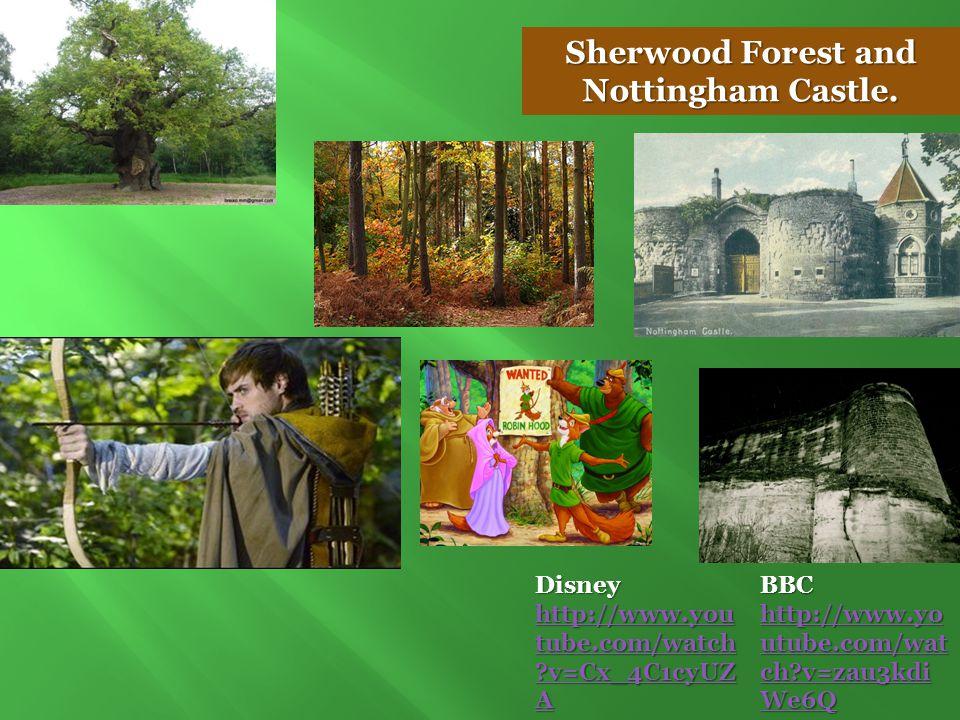Sherwood Forest and Nottingham Castle.