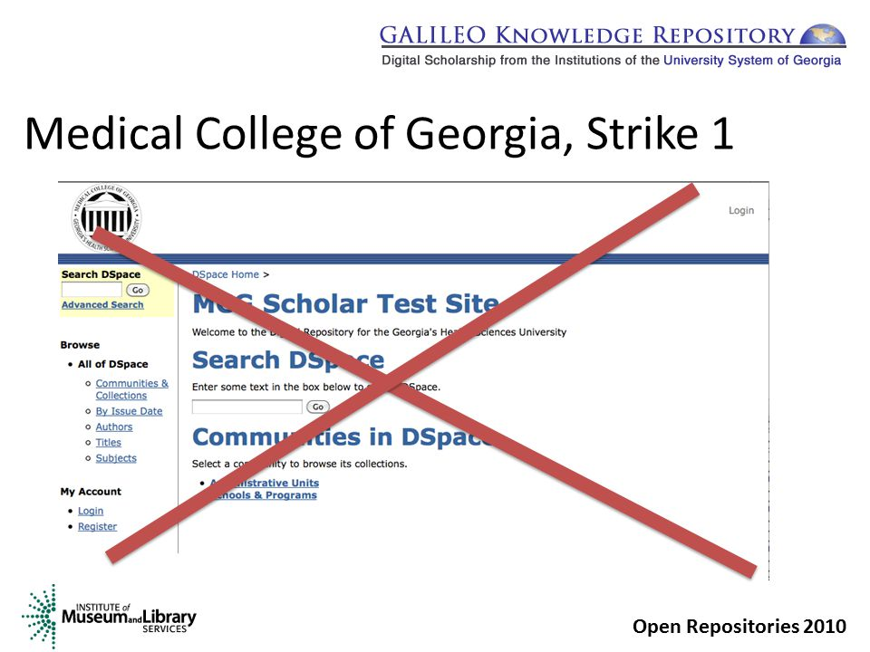 Medical College of Georgia, Strike 2 Open Repositories 2010