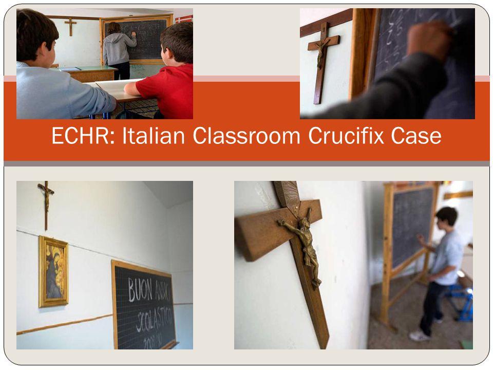 ECHR: Italian Classroom Crucifix Case