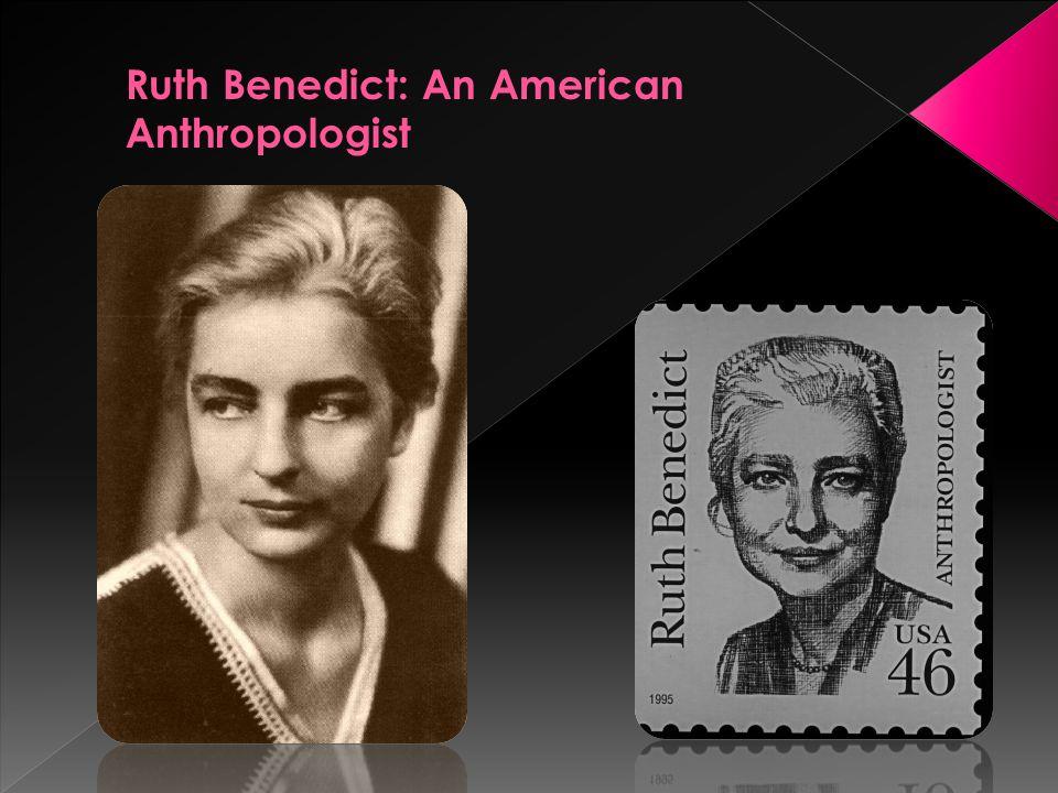 Anthropology, University of South Florida.Ruth Fulton Benedict..