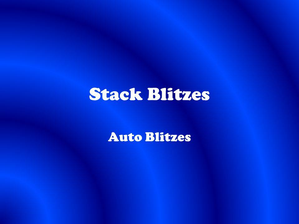 Stack Blitzes Auto Blitzes