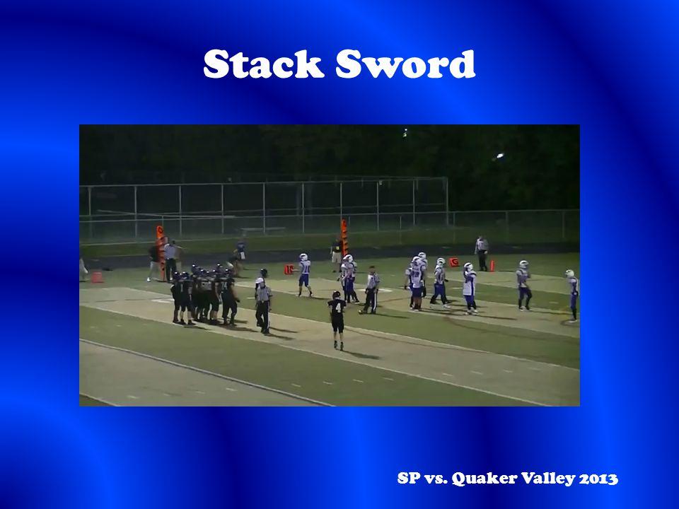 Stack Sword SP vs. Quaker Valley 2013